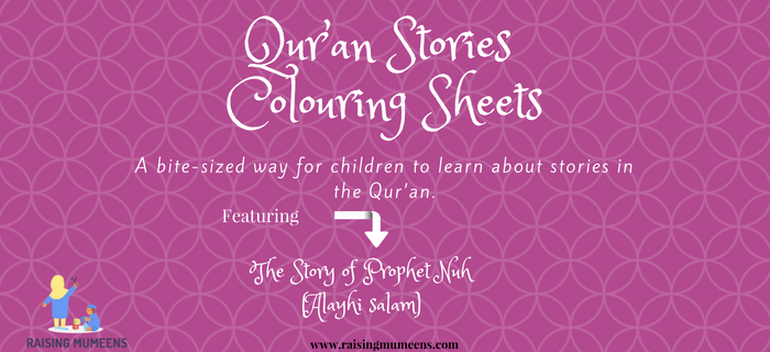 Qur'an Stories for Little Children helps us explore stories from the Qur'an in a way that is simple and fun for children.