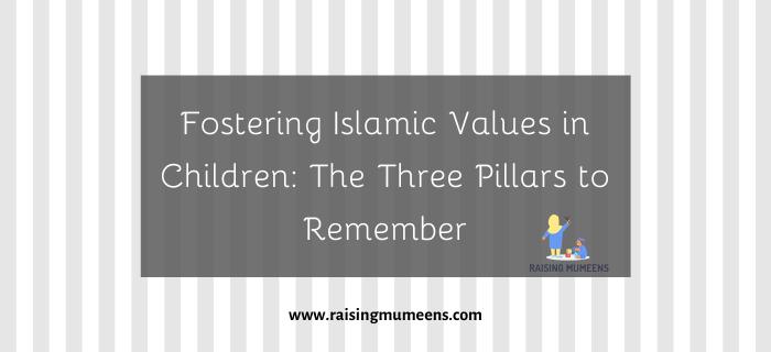 fostering Islamic values in children