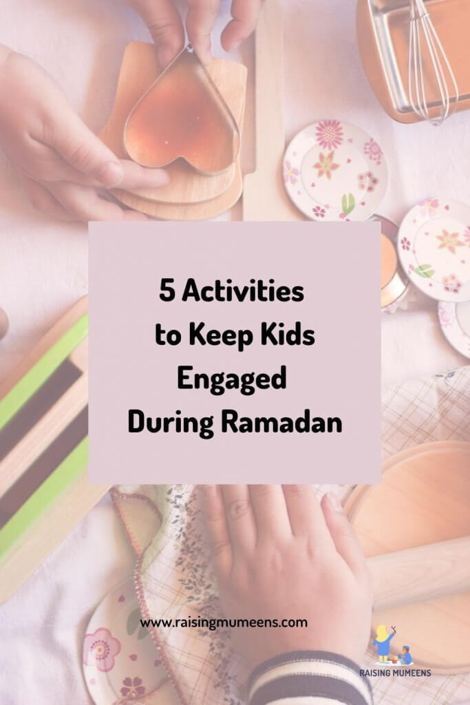Keep Kids Engaged During Ramadan